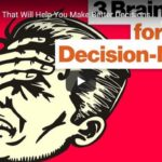 3 mozkové triky pro lepší rozhodování