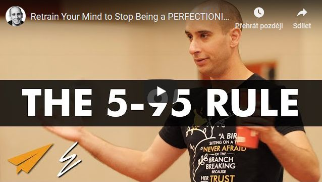 Přetrénujte svou mysl a přestaňte být PERFEKCIONISTY