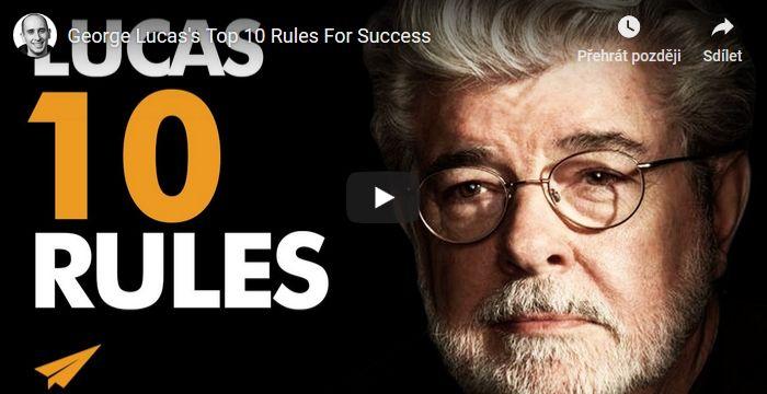 10 pravidel úspěchu George Lucase